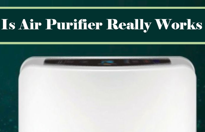 Does Air Purifiers Really Work or it Just a Myth